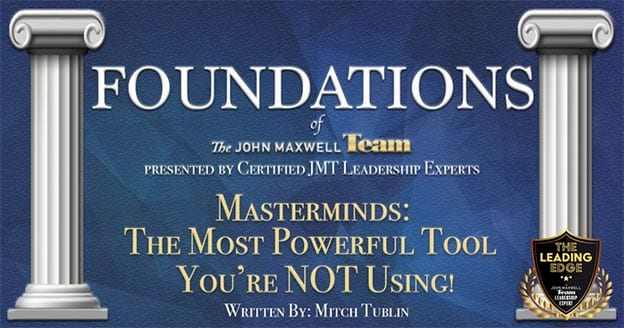 Mastermind Groups: The Most Powerful Tool You\'re NOT Using! | John ...